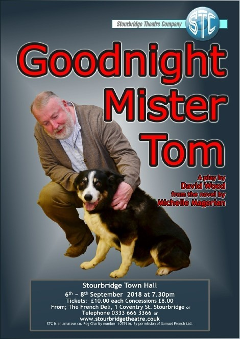 Stourbridge Theatre Company is presenting Goodnight Mr Tom this September