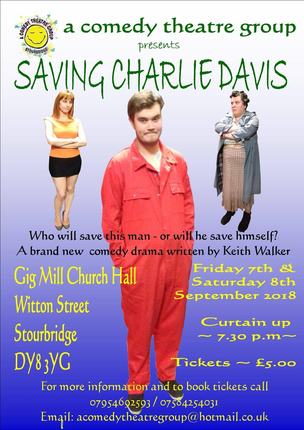 A Comedy Theatre Group will perform their latest original play 'Saving Charlie Davis' on Friday, September 7, and Saturday, September 8.